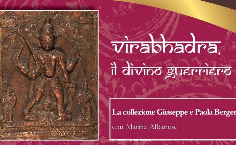 Incontro online: VIRABHADRA, IL DIVINO GUERRIERO